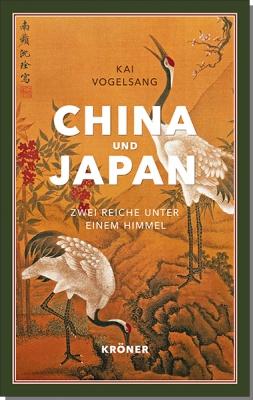 China und Japan. Zwei Reiche unter einem Himmel. Book Cover