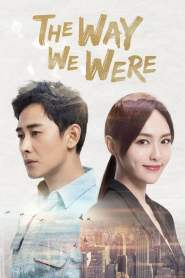 The Way We Were (2018) Subtitrat în română