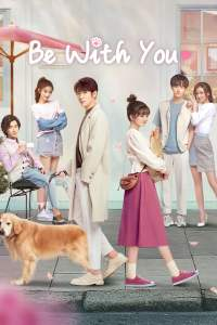Be With You / Să fiu cu tine (2020)