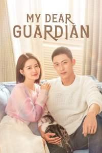 My Dear Guardian / Dragul Meu Gardian (2021): Sezonul 1
