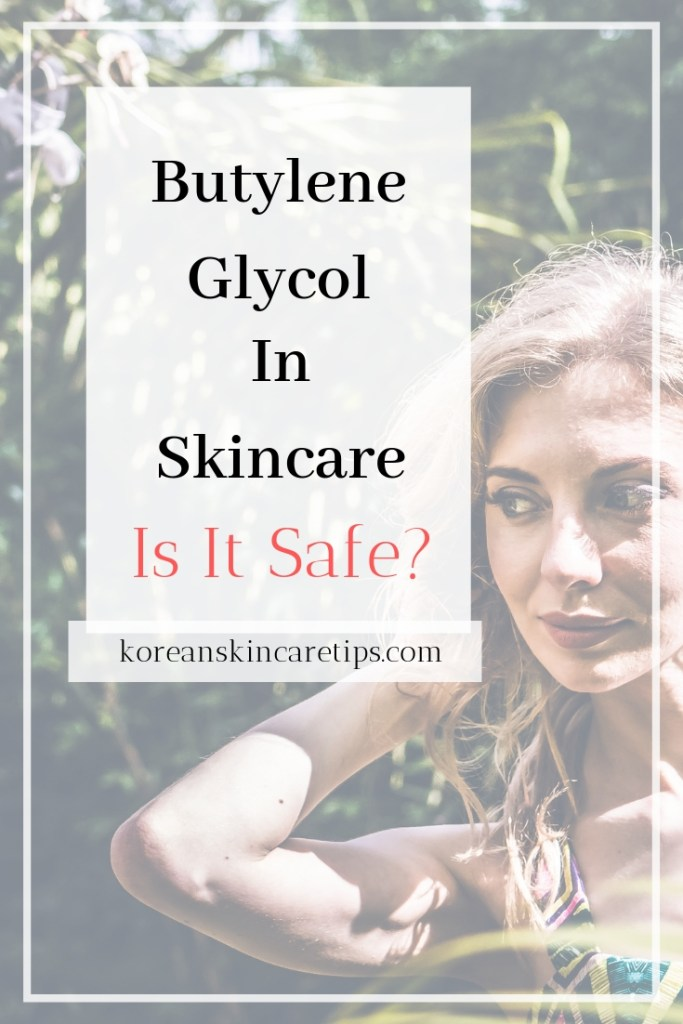 is butylene glycol safe for skin comedogenic ingredients what is butylene glycol korean skincare ingredients