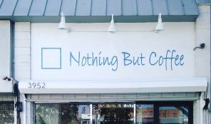 Nothing But Coffee on Wilshire