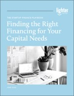 Finding the Right Financing for Your Capital Needs | Lighter Capital
