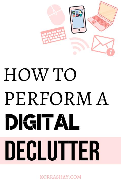 How to do a digital declutter.