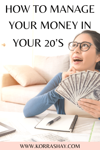 How to manage your money in your 20s.