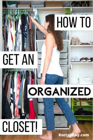 How to get an organized closet!