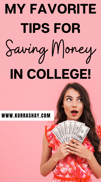 My favorite tips for saving money in college!