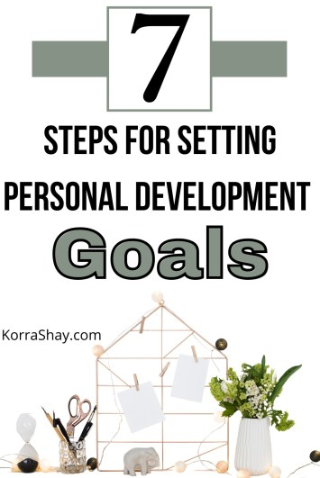 7 steps for setting personal development goals!