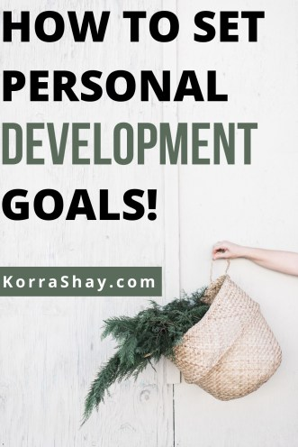 How to set personal development goals!