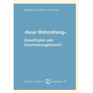 """Manfred Kleine-Hartlage, """"Neue Weltordnung"""" - Zukunftsplan oder Verschwörungstheorie, Buchcover"""