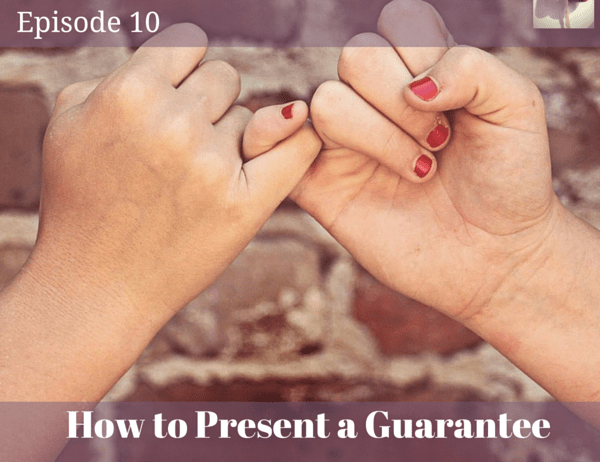 How to Present a Guarantee that increases results