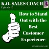 How to Stand Out with the Best Customer Experience