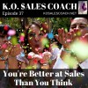 3 Ways You May be Better at Sales Than You Think
