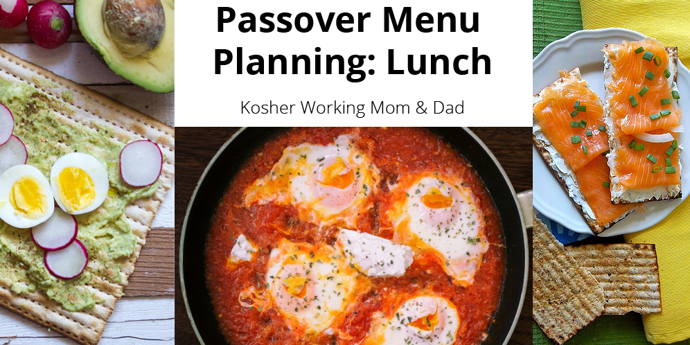 Passover Menu Planning: Lunch Ideas