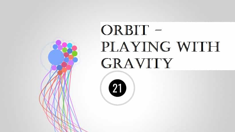 Orbit - Playing with Gravity