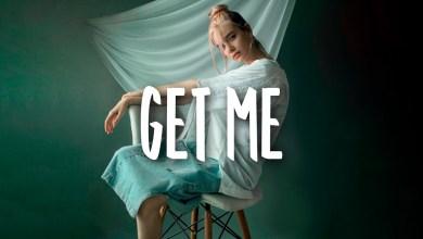 Anna Clendening - Get Me Lyrics
