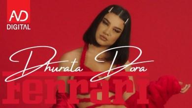 Dhurata Dora – Ferrari lyrics