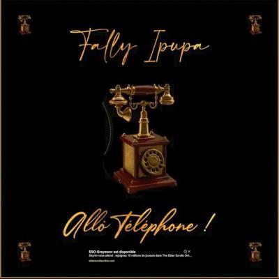 Fally Ipupa - Allô Téléphone lyrics
