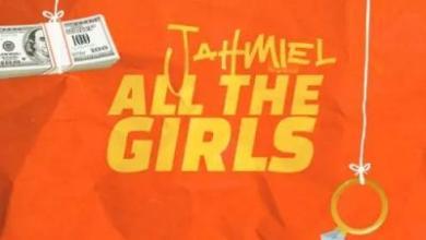 Jahmiel - All The Girls lyrics