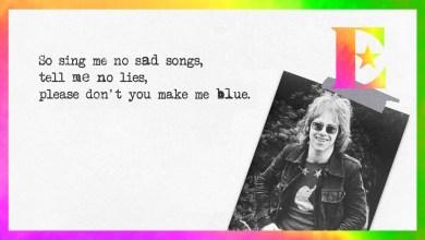 Elton John – Sing Me No Sad Songs Lyrics