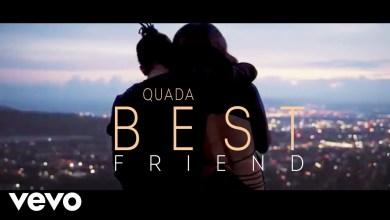 Quada - Best Friend Lyrics