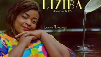 Eunice Manyanga - LIZIBA Lyrics