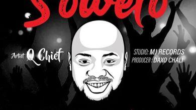 Photo of Q CHIEF – Soweto (Choreography Video) Lyrics