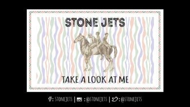 Stone Jets – Take a Look at Me Lyrics