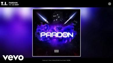 Photo of T.I. Ft Lil Baby – Pardon Lyrics