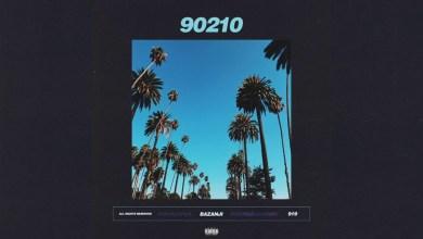 Bazanji – 90210 Lyrics