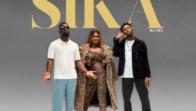 Sista Afia – Sika (Remix) Ft Sarkodie & Kweku Flick