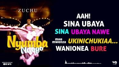 Zuchu - Nyumba Ndogo Lyrics