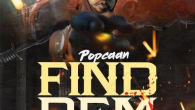 Photo of Popcaan – Find Dem Lyrics