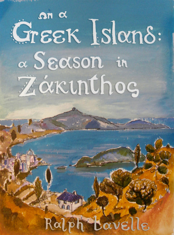 On a Greek Island: A Season in Zakynthos