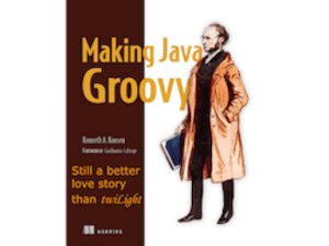 Making Java Groovy: still a better love story than Twilight