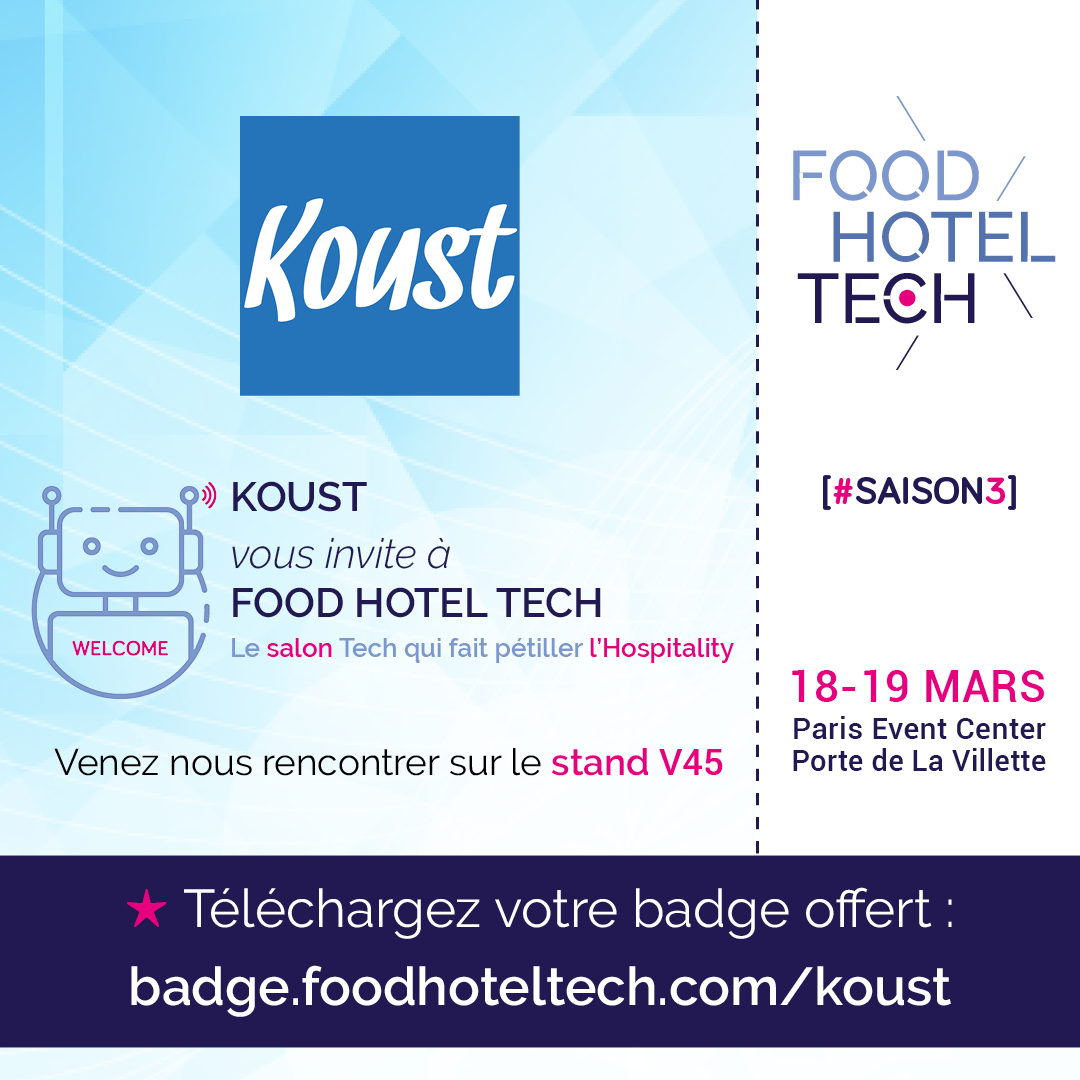 KOUST vous invite au salon Food Hotel Tech