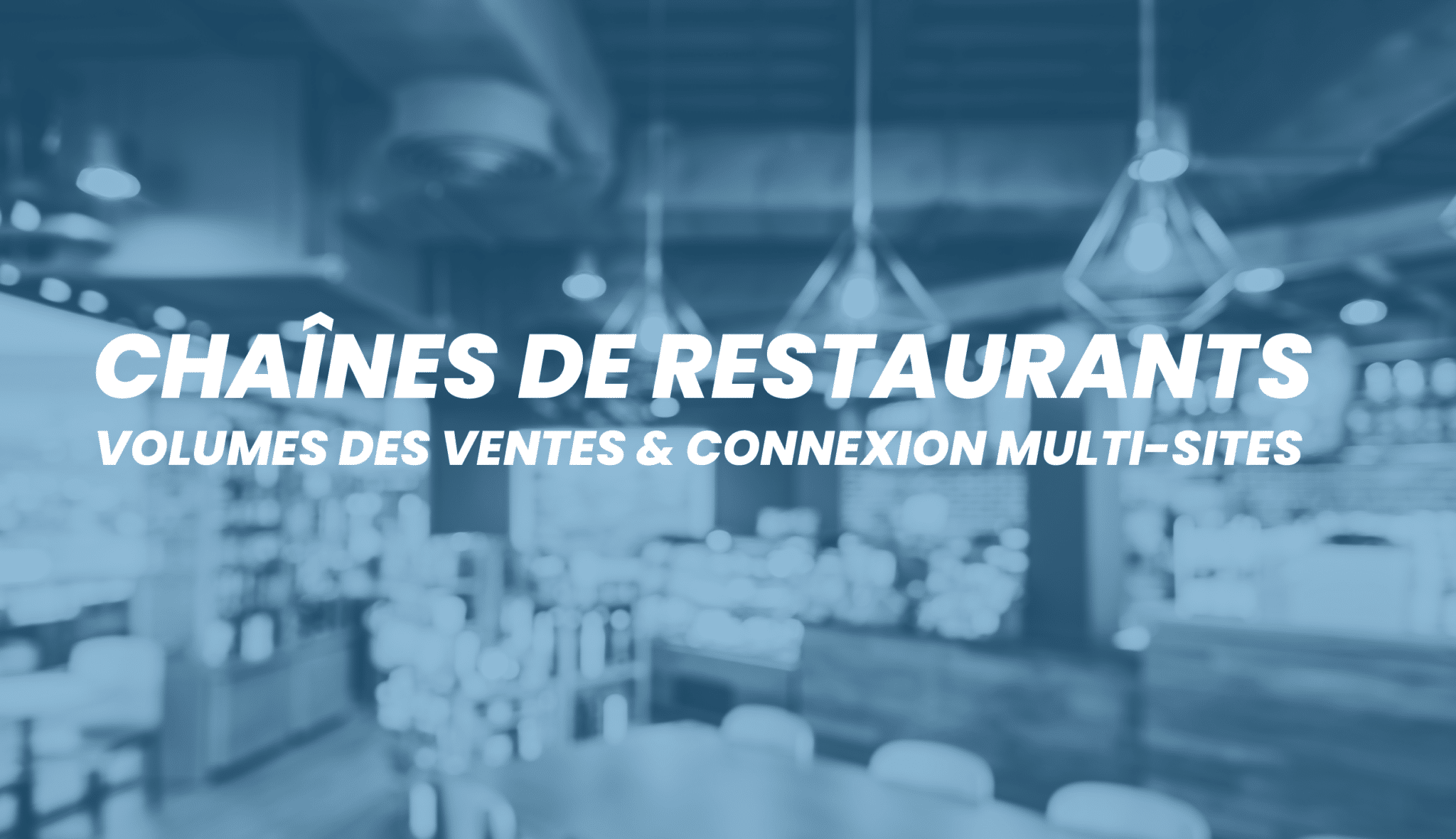 Restaurant chain indicators : Track your supplies