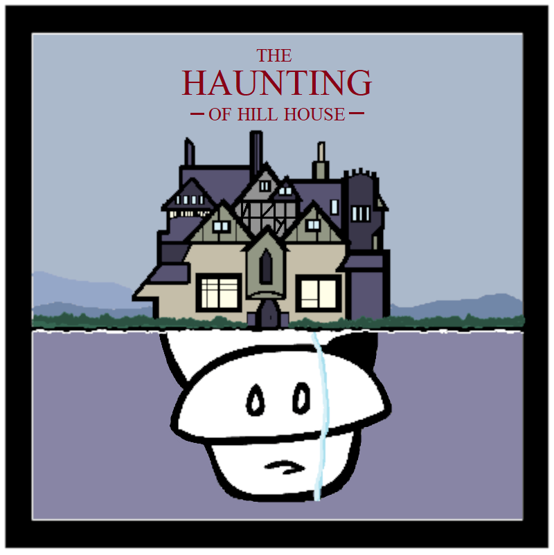 The Haunting Of Hill House 3 Touch Kowskicast