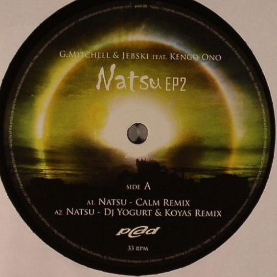 G. Mitchell* & Jebski Feat. Kengo Ono - Natsu EP 2