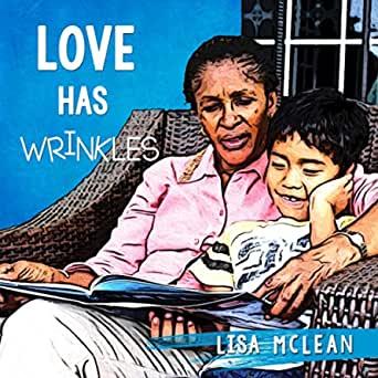 Love Has Wrinkles