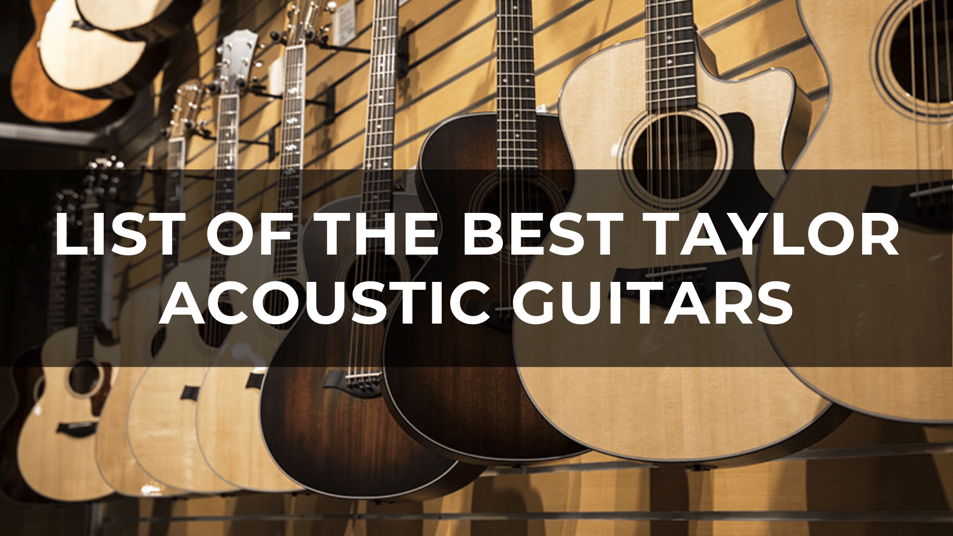 best taylor acoustic guitars
