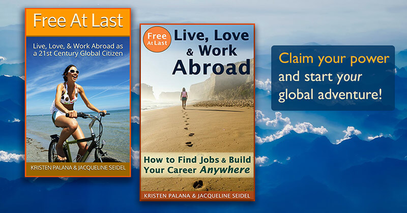 Free At Last: Live, Love & Work Abroad (the book series)