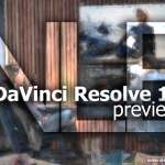 [NAB 2014] Blackmagic Design Introduces DaVinci Resolve 11 – My TOP 7 Features