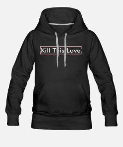 Sweat Blackpink Kill This Love Kpop