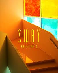 SWAY Debuts