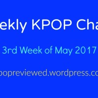 [Weekly Chart] 3rd Week of May 2017