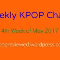[Weekly Chart] 4th Week of May 2017