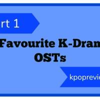 5 Favourite K-Drama OSTs (Part 1)
