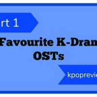 5 Favourite K-Drama OSTs (Part 1)
