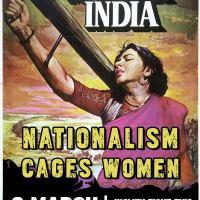 We won't Mother India - Nationalism cages women #InternationalWomensDay